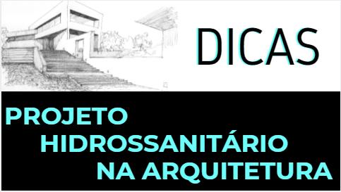 Projeto Hidrossanitario na Arquitetura