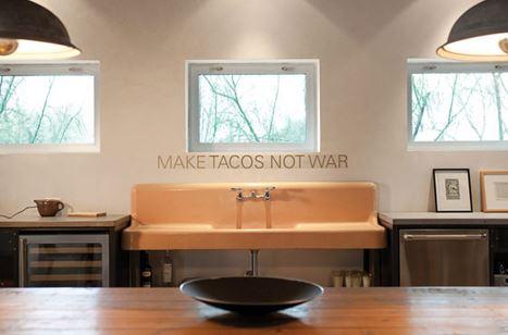 A cozinha, onde vemos que para Barbara Hill não falta humor! Makes tacos not war