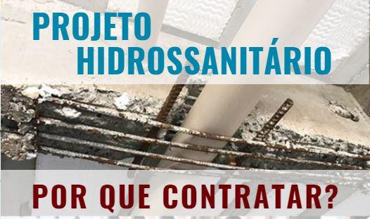 Projeto Hidrossanitário, pra quê???