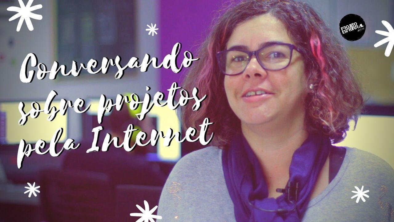 projetos pela internet