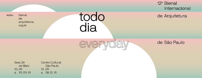 """Tema """"Todo Dia"""" - Imagem: Capa Facebook XII Bienal Internacional de Arquitetura de São Paulo"""